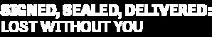 DIGI19-HMM-SignedSealedDelivered-LostWithoutYou-LeftAlign-Logo-340x200.png