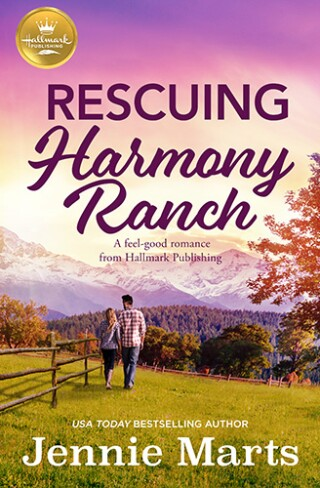 Rescuing Harmony Ranch Book Cover by Hallmark Publishing