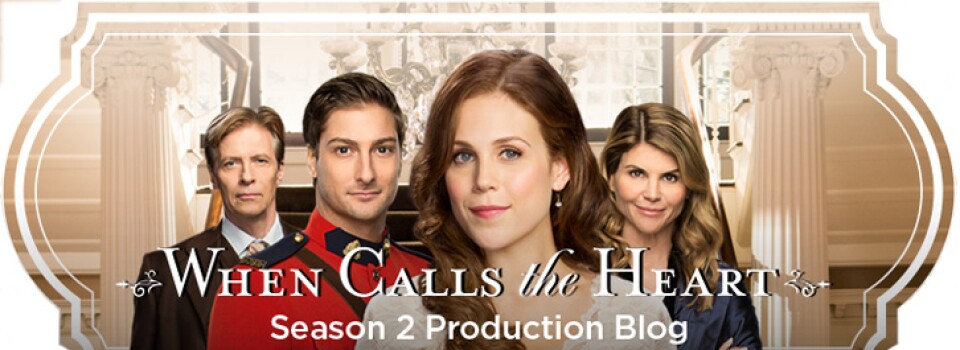 When Calls the Heart – Season 2 Production Blog Marquee Image