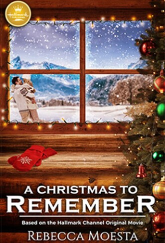 A Christmas to Remember Book Cover Hallmark Publishing