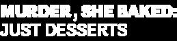 DIGI19-HMM-MurderSheBaked-JustDesserts-LeftAlign-Logo-340x200.png