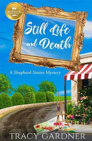 Still Life and Death Book Cover Hallmark Publishing