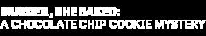 DIGI19-HMM-MurderSheBaked-AChocolateChipCookieMystery-LeftAlign-Logo-340x200.png