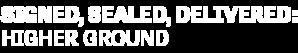 DIGI19-HMM-SignedSealedDelivered-HigherGround-LeftAlign-Logo-340x200.png
