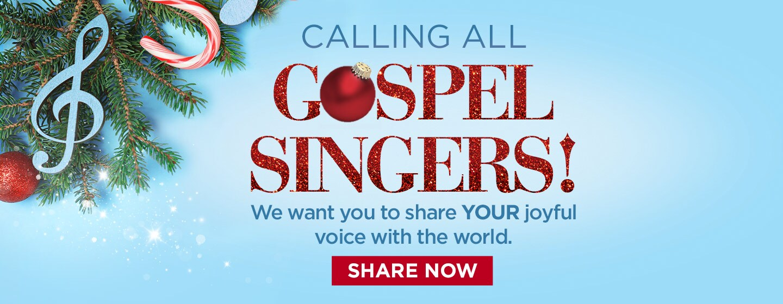 Calling All Gospel Singers