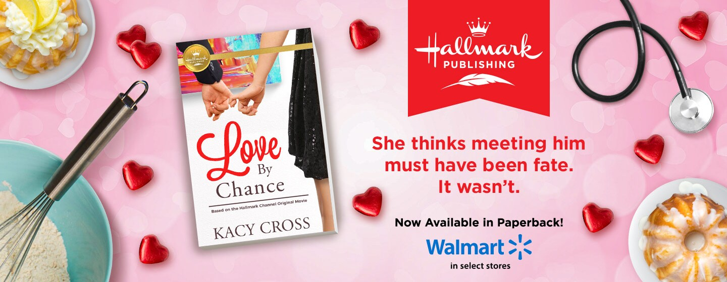 Love by Chance - WM paperback 8/31 - 9/27