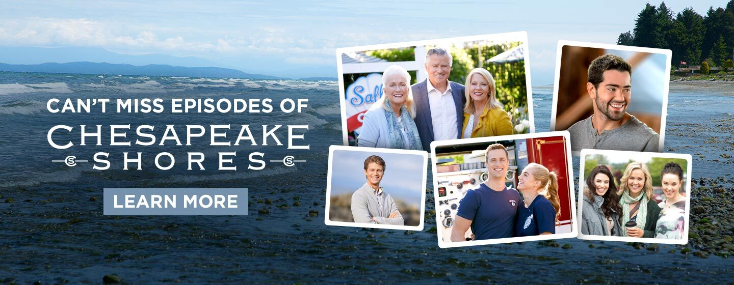 Can't Miss Episodes of Chesapeake Shores