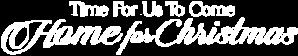 DIGI20_TimeforUstoComeHomeforChristmas_Logo_340x200.png