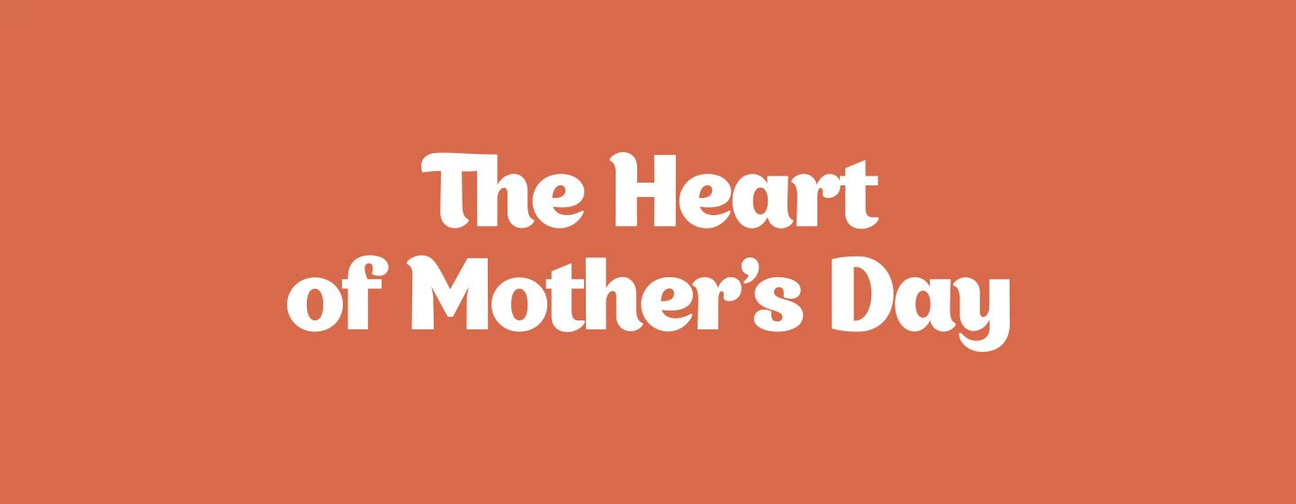 heart-of-mothers-day-1440x560.jpg