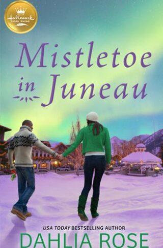 Mistletoe in Juneau Book Cover