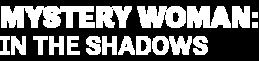 MysteryWoman-InTheShadows-Logo-LeftAlign-340x200.png