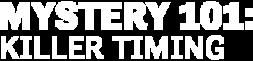 DIGI21_HMM_Mystery101_KillerTiming_Logo-LeftAlign-340x200.png
