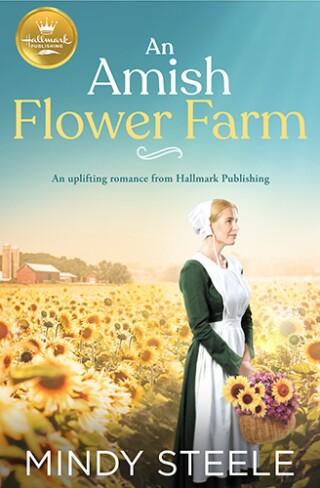 An Amish Flower Farm Book Cover Hallmark Publishing