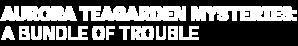 DIGI19-HMM-AuroraTeagardenMysteries-ABundleofTrouble-LeftAlign-Logo-340x200.png