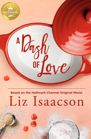 A Dash of Love Book Cover Hallmark Publishing